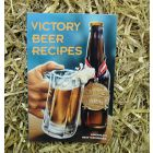 VICTORY BEER RECIPES: America's Best Homebrew - James Spence