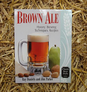 Brown Ale - History, Brewing Techniques, Recipes - Ray Daniels