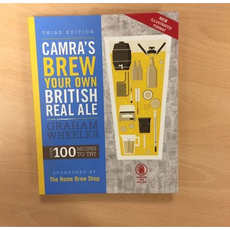 CAMRA'S Brew your own British Real Ale. Third Edition